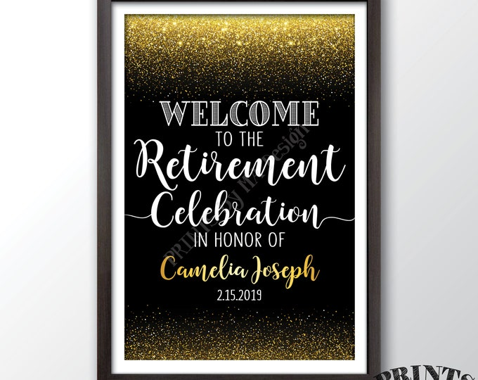 "Retirement Party Sign, Welcome to the Retirement Celebration Welcome Sign, Black & Gold Glitter PRINTABLE 20x30"" Retirement Party Sign"