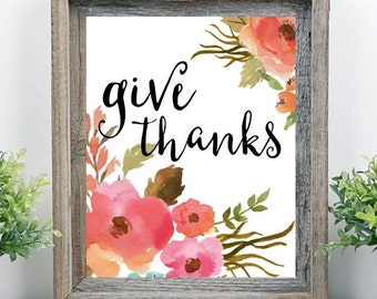 Give Thanks Watercolor Quote Instant Download Printable Thanksgiving Fall Autumn Gallery Wall Art