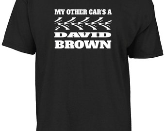 My other car's a David Brown t-shirt