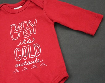 Baby it's cold outside long sleeve bodysuit organic cotton baby clothes screen printed