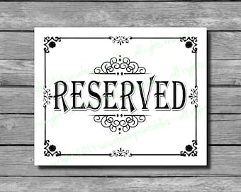 PRINTABLE Reserved  Wedding Sign - DIY Download and Print