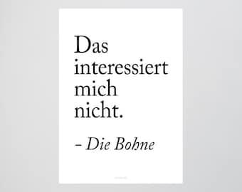 Die Bohne / Quote, Interest, Bean, Fine Art-Print, Wall-Art, Minimal Poster Art, Typography Art, Premium Poster, Kunstdruck Poster