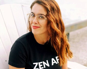 ZEN AF Women's TShirt