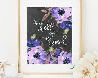 Bible Verse Scripture Printable Art Print, It is Well With My Soul Art Printable, 8x10, Calligraphy Print, Gift for Her, Verse Printable