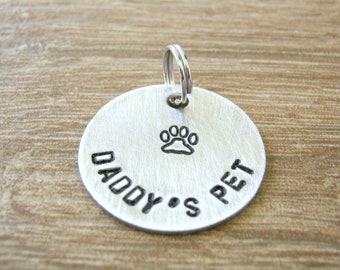 Daddy's Pet Tag, Daddy's Pet Collar Tag, Daddy's Puppy, Daddy's Kitty, 1 inch alkeme disc, DDlg tag, Daddy's pet, pet play, customize this