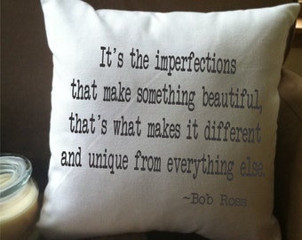 Bob Ross imperfections quote decorative throw pillow cover, inspirational quote