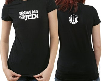 Trust me I'm a Jedi - Funny Humor STAR WARS inspired Tee Tshirt
