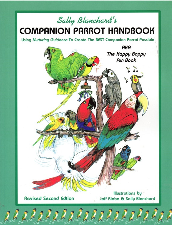 Highly informative Sally Blanchard's Companion Parrot Handbook Parrot Behavior, Parrot Care, Parrot Nutrition, Fun to Read
