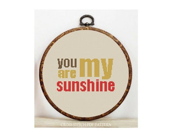 You Are My Sunshine-Cross Stitch Pattern-Modern Sampler-Pdf-Instant Download