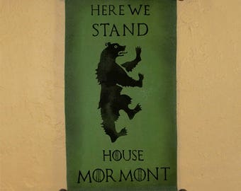 "Hand Painted House Mormont Canvas Banner - ""Here We Stand"" - Game of Thrones - Old Bear - Jeor Mormont - Ser Jorah"