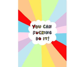 You Can Fucking Do It! A5 or A4 Motivational Print by Veronica Dearly