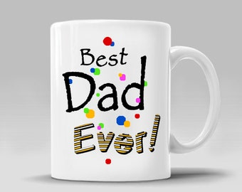 DAD BEST EVER Coffee Mug Fathers Day Dad Birthday Gift Ideas for Him Father Birthday Christmas Gift Ideas Coffee Mug Cup_11 - 15 oz Cup_410M