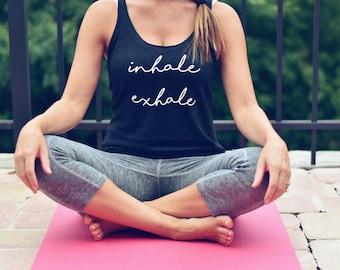 Inhale Exhale Tank / Yoga Shirt / Yoga Tank / Yoga Lover / Namaste / Inhale Exhale Shirt / Gift for Yoga Lover Teacher / Workout Tank / Yoga