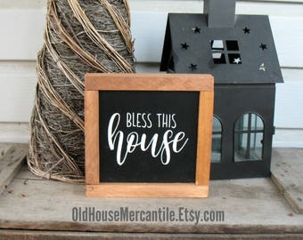 Bless This House sign, mini sign, wooden sign, farmhouse sign, framed sign, shelf sitter, 7x7