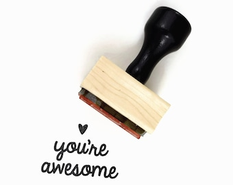 Rubber Stamp You're Awesome | Uplifting Happy Mail Stamp Pen Pal | Wood Mounted Rubber Stamp by Creatiate