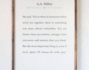 A.A. Milne Quote - Winnie the Pooh - Wood Sign