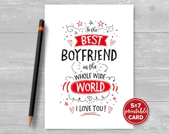 "Printable Card For Boyfriend - Valentines or Birthday - To The Best Boyfriend In The Whole Wide World I Love You - 5""x7""- Envelope Template"