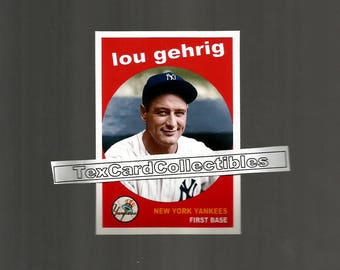 Lou Gehrig New York Yankees New, Custom Made 1959 Style Baseball Card.  3 1/2 x 2 1/2. Mint Condition.