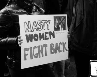 B&W #Photograph, #Resist, #nastywomen, #feminist, fine art, photo print, she persisted, wall art, home decor, Nasty Women Fight Back