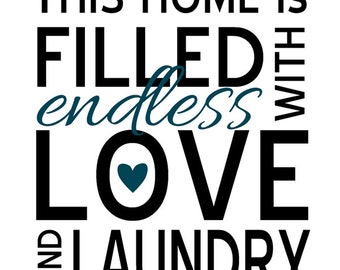 Endless Love and Laundry Vinyl Wall Art Decal