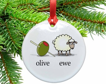 I Love You -  Olive Ewe Funny  Ceramic Christmas Tree Ornament
