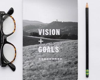 Vision Goals Notebook / Journal, Sketch Notebook, Writer's Notebook.
