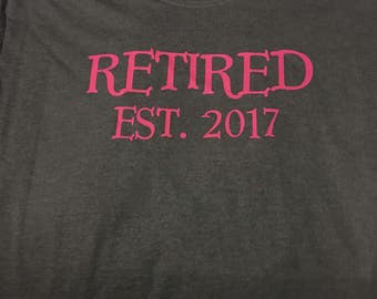 Retired Est (year) shirt