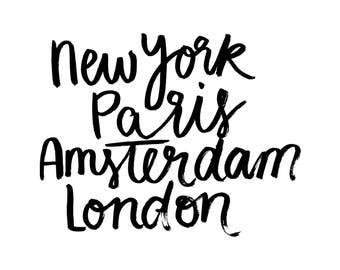Handlettering print New York, Paris, Amsterdam, London download black white