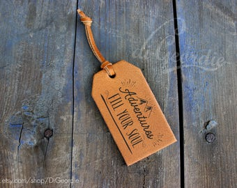 Adventures fill your soul custom luggage tag leather luggage tags favors monogram luggage tag wedding favors name luggage tag adventure tag