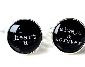 I heart you always and forever - cufflinks for him on your wedding day or anniversary