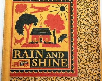 Rain or Shine 1940s Early Reading Book for Students in School Illustrated