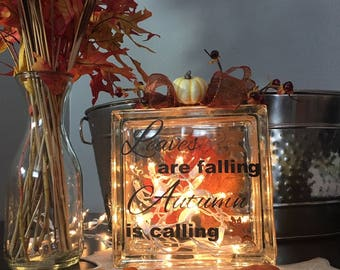 Leaves are falling autumn is calling - Glass block