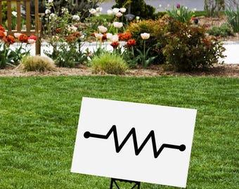 Resistor Yard Sign