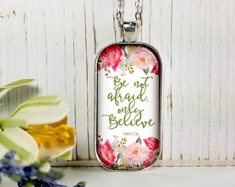Be Not Afraid Only Believe-Large Rectangular- Glass Bubble Pendant Necklace