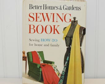 Vintage Better Homes & Gardens Sewing Book Sewing How-To For Home and Family (c. 1961) Learn To Sew, Vintage Sewing, Dress Making