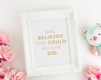 She Believed She Could So She Did Art Print, Pink and Gold Nursery Art, Inspirational Wall Art, Kids Wall Art, Office Decor, Graduation Gift
