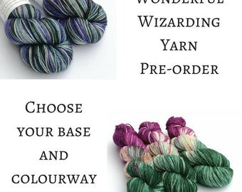 Hand dyed yarn pre-order.  Wizarding club yarns, variegated wool yarn. Dyed to order. indie dyed yarn, you choose base.  Wizard colourways.