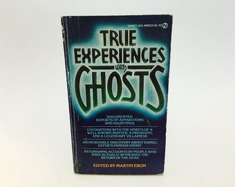 Vintage Paranormal Book True Experiences with Ghosts Edited by Martin Ebon 1968 Paperback