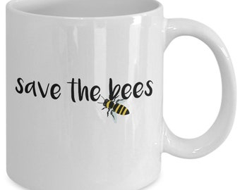 Save the bees coffee mug cup (white) 11oz - bumble bee inspired gifts merchandise accessories shirt poster sticker pin decal artwork decor
