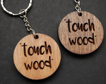 Touch Wood Keyring, Engraved Wood, Good Luck Present, Housewarming, Birthday Gift, Laser Engraved, Wooden Keyring, Unique Gift Ideas