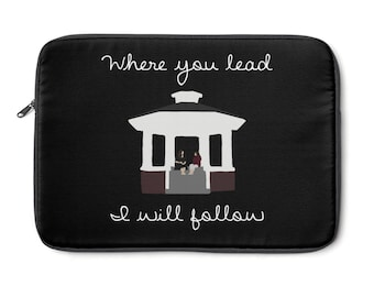 Where You Lead I Will Follow Gilmore Girls Laptop Sleeve
