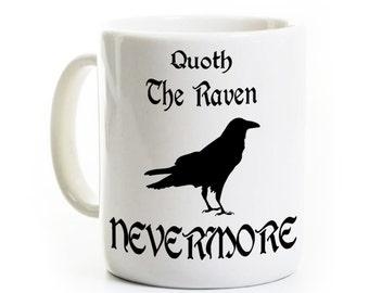 Quoth the Raven Mug - Edgar Allen Poe Coffee Mug - Poem Literature Mug - English Teacher Gift - Halloween Gift Mug