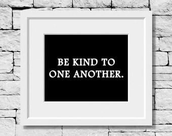 Be Kind Print, Kindness Quote, Kind Quote, Motivational Print, Kindness Print, Classroom Decor, Motivational Quote