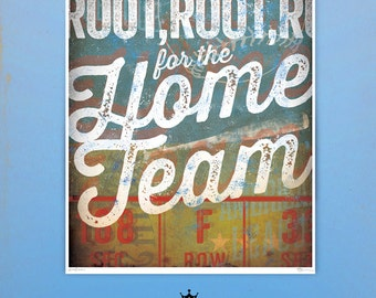 Root for the home team Baseball art giclee archival signed artist's print by stephen fowler Pick A Size
