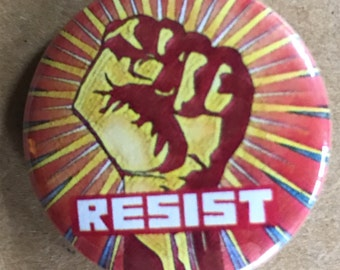 Resist Raised Fist Pinback Button, Election Pin, Raised Fist Election Magnet, backpack pins, custom pins and patches, Punk boho buttons