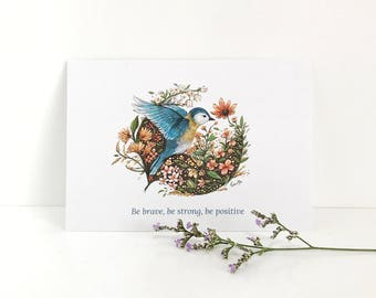 Blue Bird Postcard - Be brave, be strong, be positive