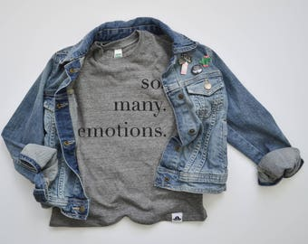 so many emotions gray tee kids shirt funny tee toddler shirt hipster kids clothing trendy kids clothes boys graphic tee girls tee