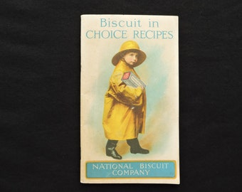 Antique 1921 Biscuit in Choice Recipes National Biscuit Company Booklet - Uneeda Biscuit Boy - Illustrated Recipe Book