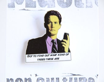 Twin Peaks - 'Got to find out what kind of trees these are' brooch