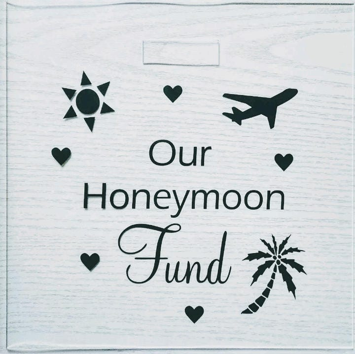 Our Honeymoon Fund Vinyl Transfer Decal for frames/money box frames ...